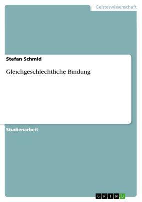 Gleichgeschlechtliche Bindung, Stefan Schmid