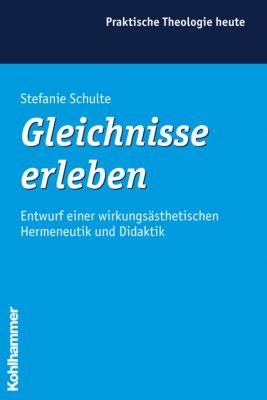 Gleichnisse erleben, Stefanie Schulte