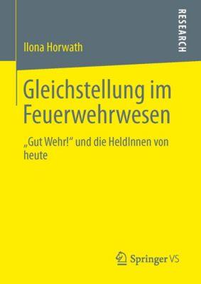 Gleichstellung im Feuerwehrwesen, Ilona Horwath