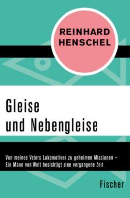 Gleise und Nebengleise, Reinhard Henschel