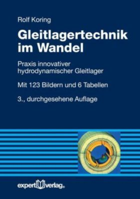 Gleitlagertechnik im Wandel, Rolf Koring