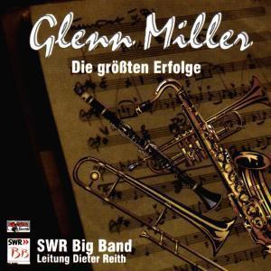 Glenn Miller: Die größten Erfolge, Swr Big Band
