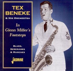 Glenn Millers Footsteps, Tex Beneke