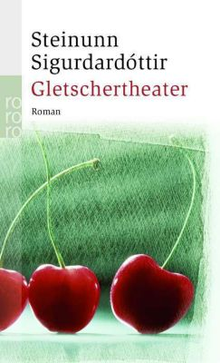 Gletschertheater, Steinunn Sigurdarðóttir