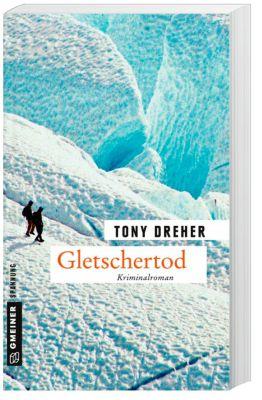 Gletschertod, Tony Dreher