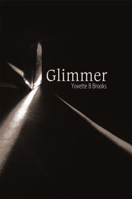 Glimmer, Yovette B Brooks