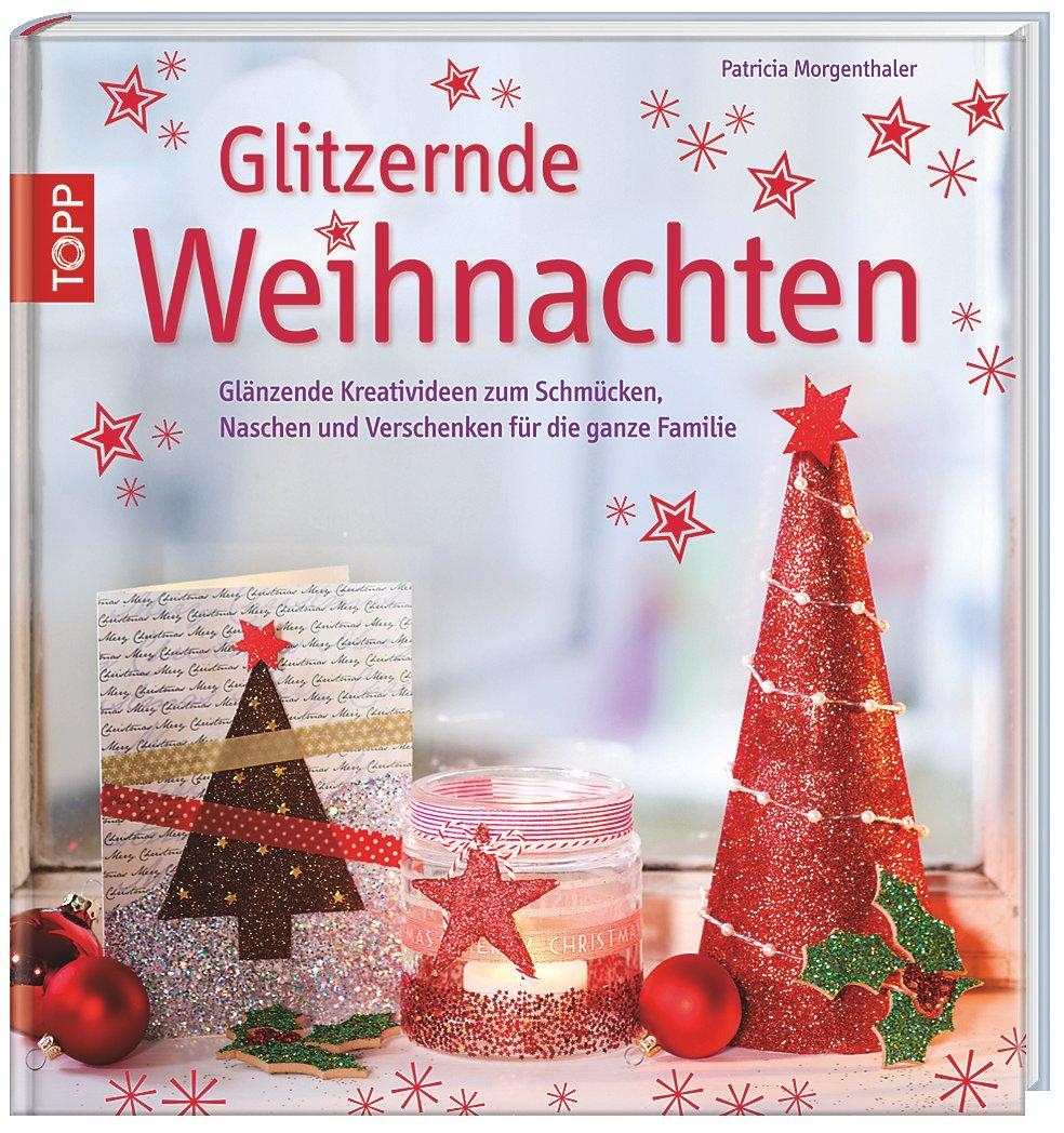 Glitzernde Weihnachten Buch portofrei bei Weltbild.de bestellen