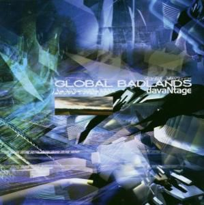 Global Badlands, Davantage