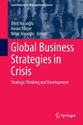 Global Business Strategies in Crisis