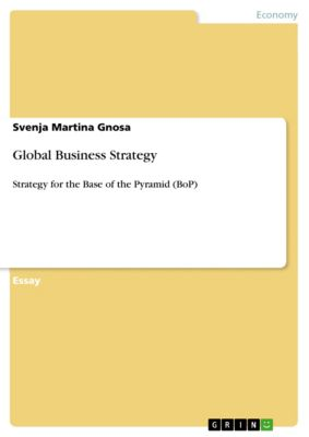 Global Business Strategy, Svenja Martina Gnosa