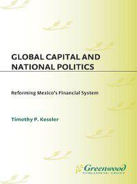 Global Capital and National Politics, Timothy Kessler