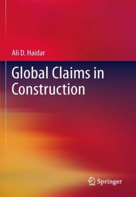 Global Claims in Construction, Ali Haidar