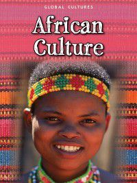Global Cultures: African Culture, Catherine Chambers