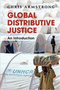 Global Distributive Justice, Chris Armstrong