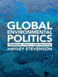 Global Environmental Politics, Hayley Stevenson
