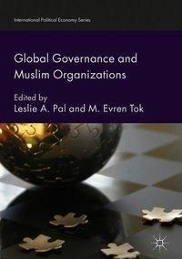 Global Governance and Muslim Organizations