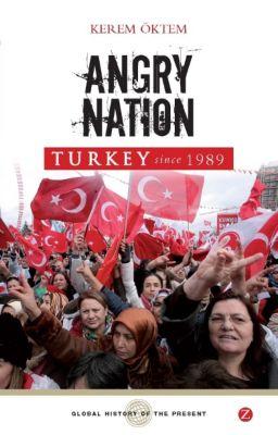 Global History of the Present: Angry Nation, Kerem Öktem