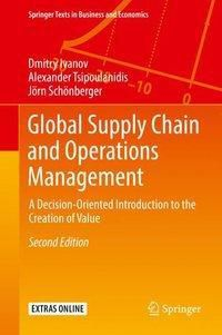 Global Supply Chain and Operations Management, Dmitry Ivanov, Alexander Tsipoulanidis, Jörn Schönberger
