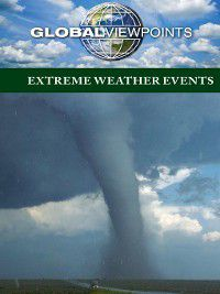 Global Viewpoints: Extreme Weather Events