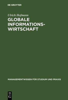 Globale Informationswirtschaft, Ulrich Hofmann