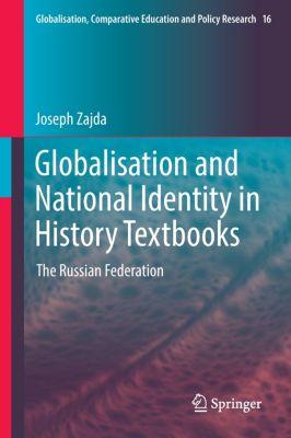 Globalisation and National Identity in History Textbooks, Joseph Zajda