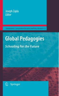 Globalisation, Comparative Education and Policy Research: Global Pedagogies