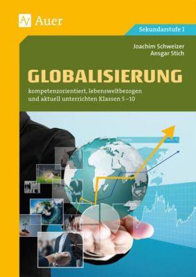 Globalisierung, Joachim Schweizer, Ansgar Stich