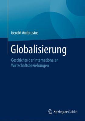 Globalisierung, Gerold Ambrosius