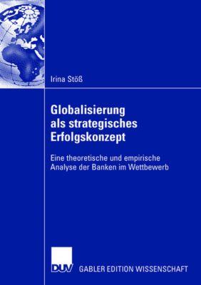 Globalisierung als strategisches Erfolgskonzept, Irina Stöß