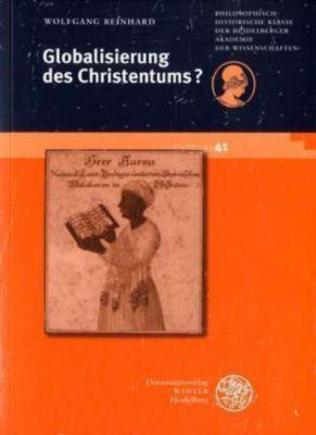 Globalisierung des Christentums?, Wolfgang Reinhard