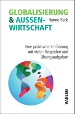Globalisierung und Aussenwirtschaft, Hanno Beck