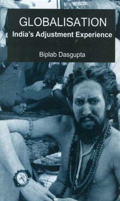 Globalization, Biplab Dasgupta
