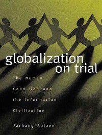 Globalization on Trial, Farhang Rajaee
