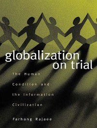 Globalization on Trial, Farhang Rajaee