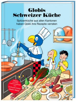 Globis Schweizer Küche, Martin Weiss