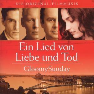 Gloomy Sunday - Ein Lied von Liebe und Tod, Diverse Interpreten