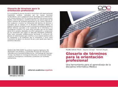 Glosario de términos para la orientación profesional, Maidilis Beltrán Moret, Dayana Carvajal, Yasmani Angulo