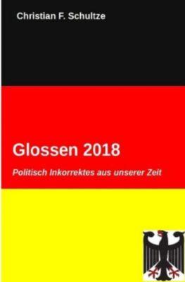 Glossen 2018 - Christian F. Schultze |