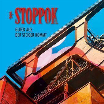 Glück auf, der Steiger kommt, 1 Audio-CD, Stoppok