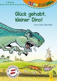 Glück gehabt, kleiner Dino!, Franz S. Sklenitzka