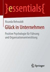 Glück in Unternehmen - Ricarda Rehwaldt  
