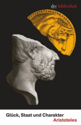 Glück, Staat und Charakter, Aristoteles