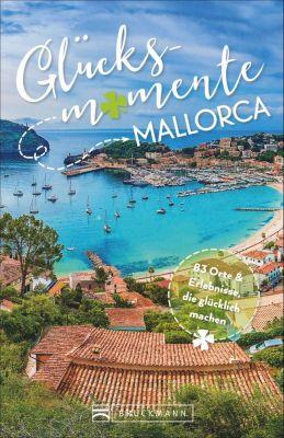 Glücksmomente Mallorca - Ina Bohse  
