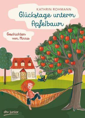 Glückstage unterm Apfelbaum, Kathrin Rohmann