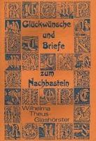 Glückwünsche und Briefe zum Nachbasteln - Wilhelma Theus-Glashörster pdf epub