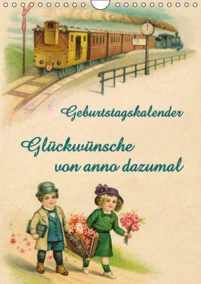 Glückwünsche von anno dazumal (Wandkalender immerwährend DIN A4 hoch), Martina Berg, Antje Lindert-Rottke