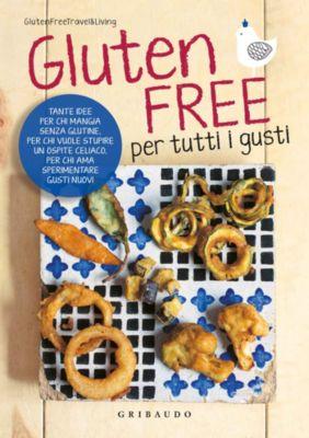 Gluten Free per tutti i gusti, GlutenFreeTravel&Living