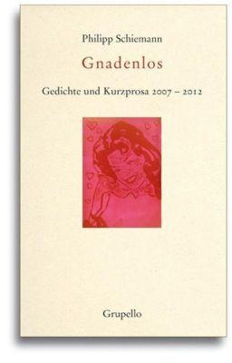 Gnadenlos - Philipp Schiemann pdf epub