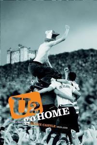 Go Home: Live At Slane Castle,Ireland, U2