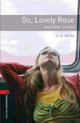 Go, Lovely Rose and Other Stories, Herbert E. Bates
